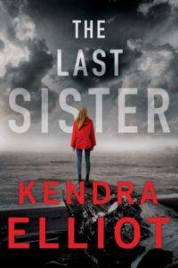Last Sister by Kendra Elliot