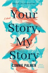 Your Story My Story by Connie Palmen