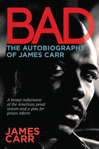 Bad_Autobiography_James_Carr