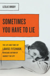 Sometimes You Have to Lie by Leslie Brody