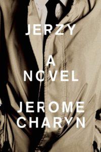 Jerzy by Jerome Charyn