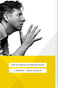 One Hundred Autobiographies by David Lehman