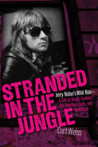 Stranded in the Jungle - Jerry Nolan Bio